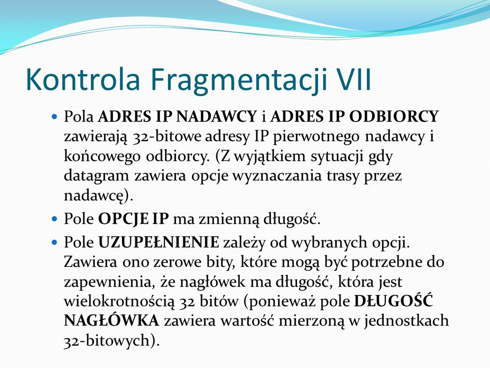 Kontrola Fragmentacji VII