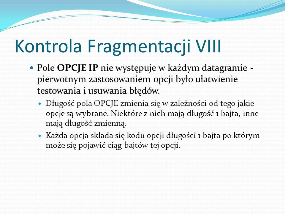 Kontrola Fragmentacji VIII