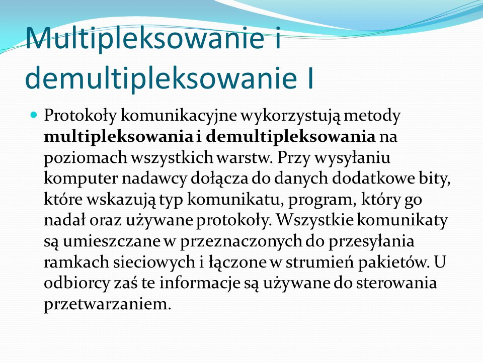 Multipleksowanie i demultipleksowanie I