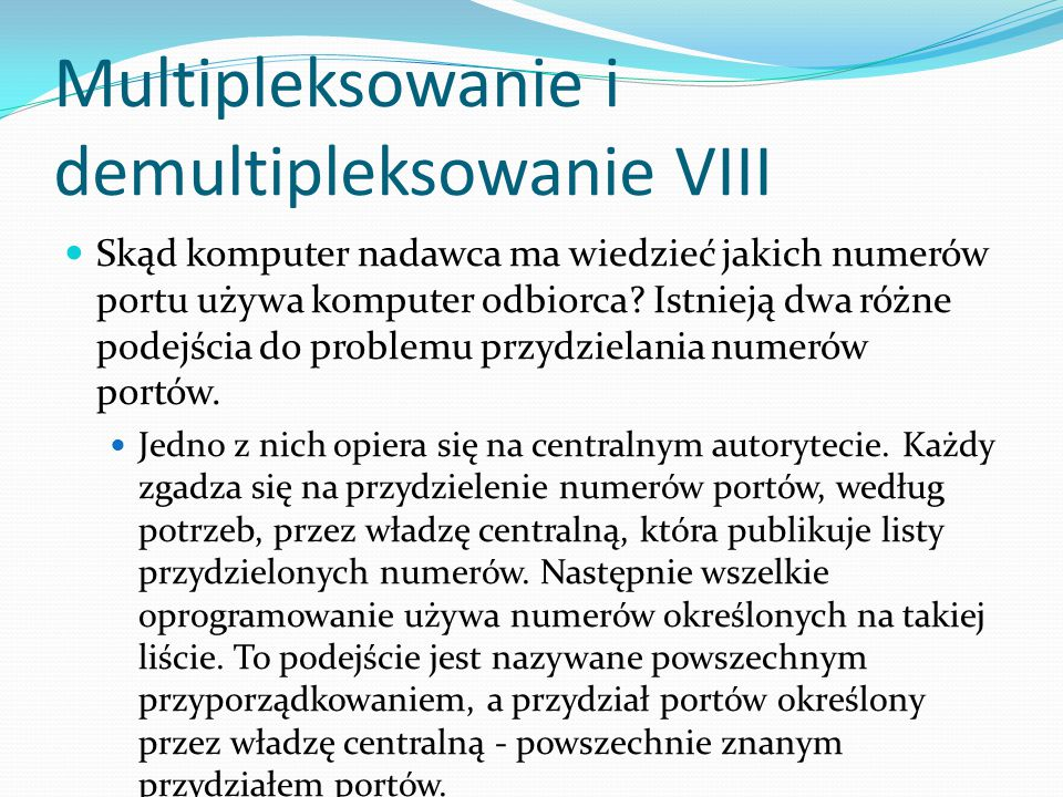 Multipleksowanie i demultipleksowanie VIII