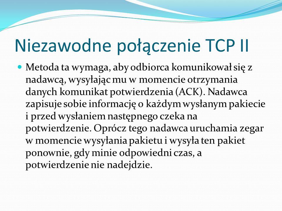 Niezawodne połączenie TCP II