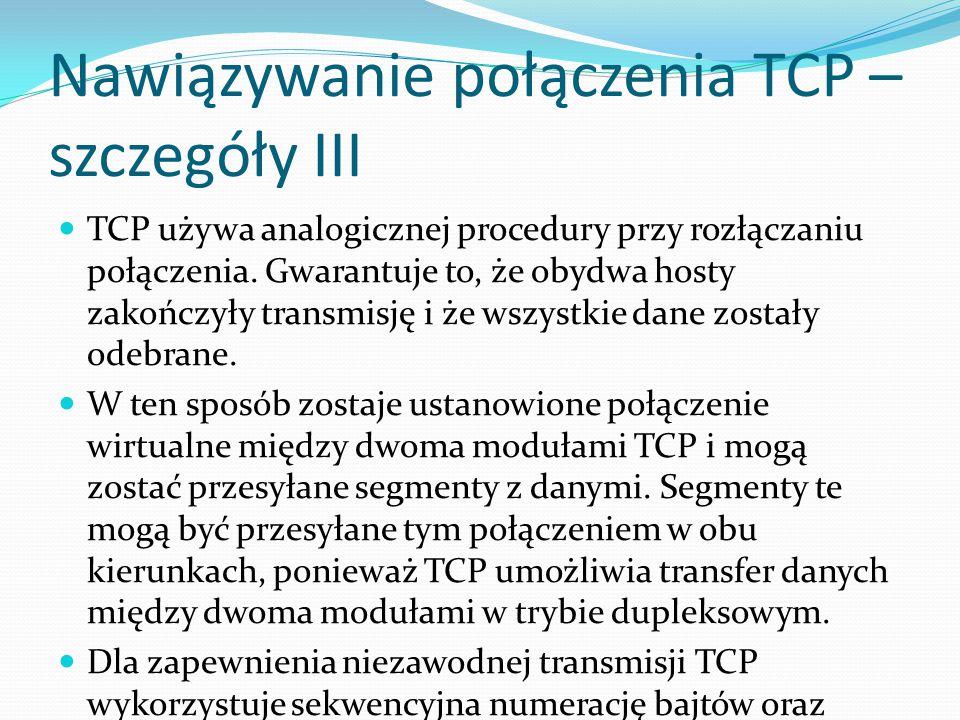 Nawiązywanie połączenia TCP – szczegóły III
