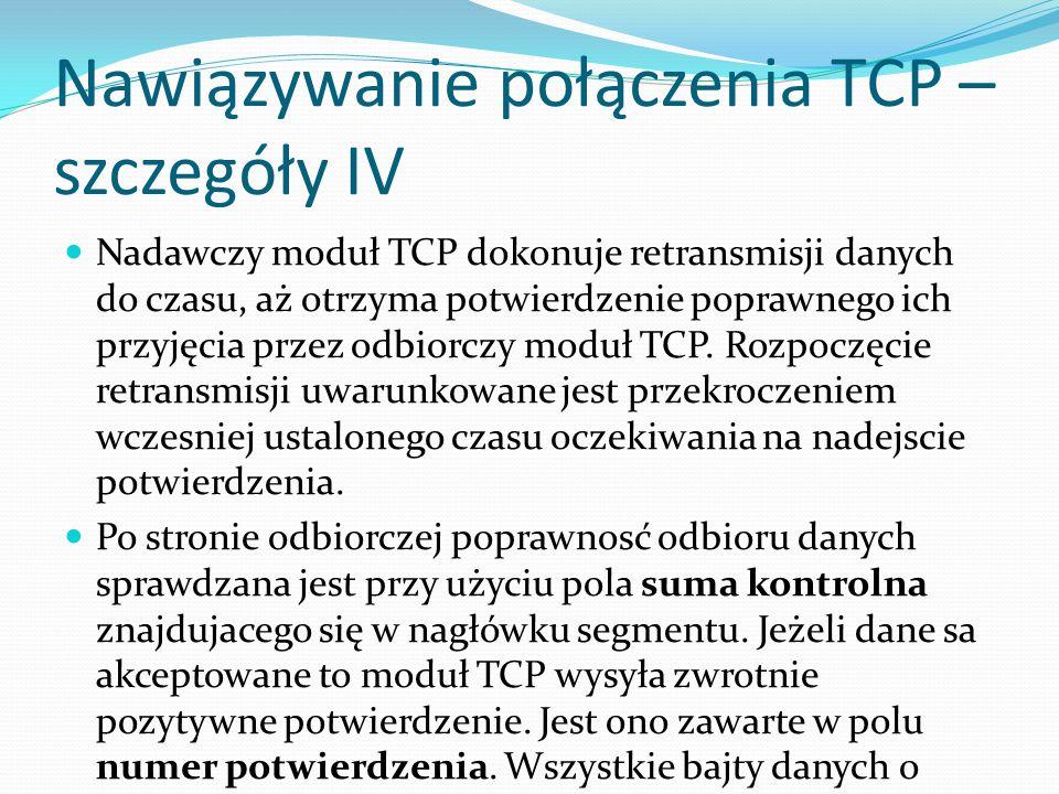 Nawiązywanie połączenia TCP – szczegóły IV