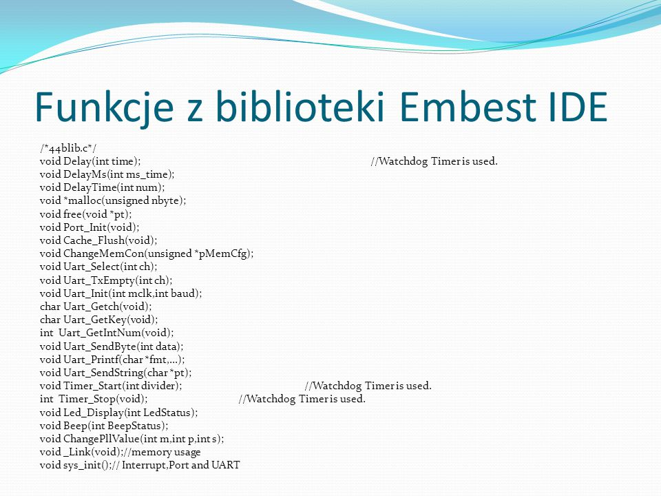 Funkcje z biblioteki Embest IDE