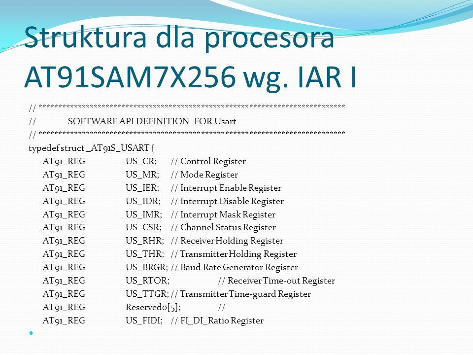 Struktura dla procesora AT91SAM7X256 wg. IAR I