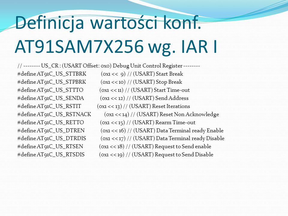 Definicja wartości konf. AT91SAM7X256 wg. IAR I