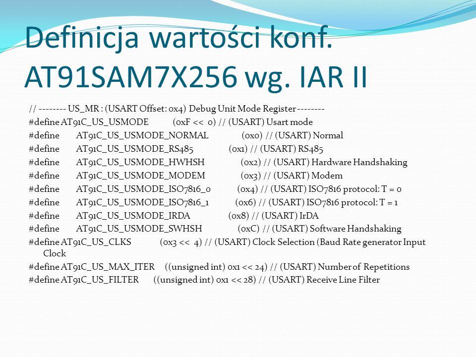 Definicja wartości konf. AT91SAM7X256 wg. IAR II