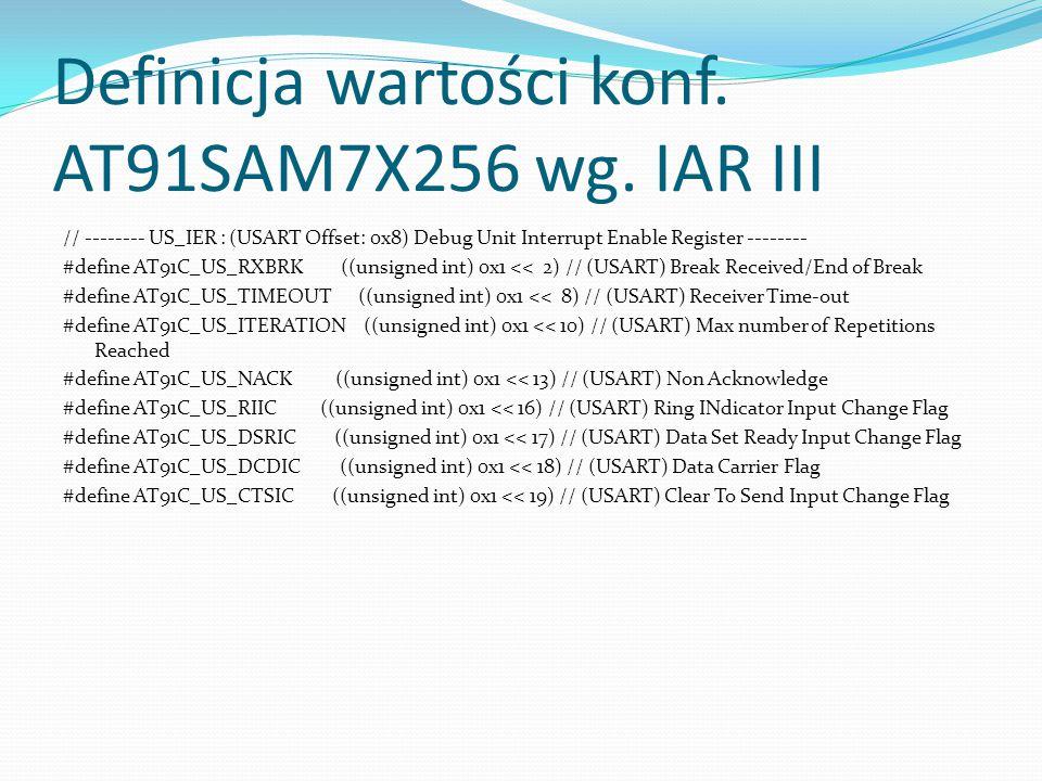 Definicja wartości konf. AT91SAM7X256 wg. IAR III
