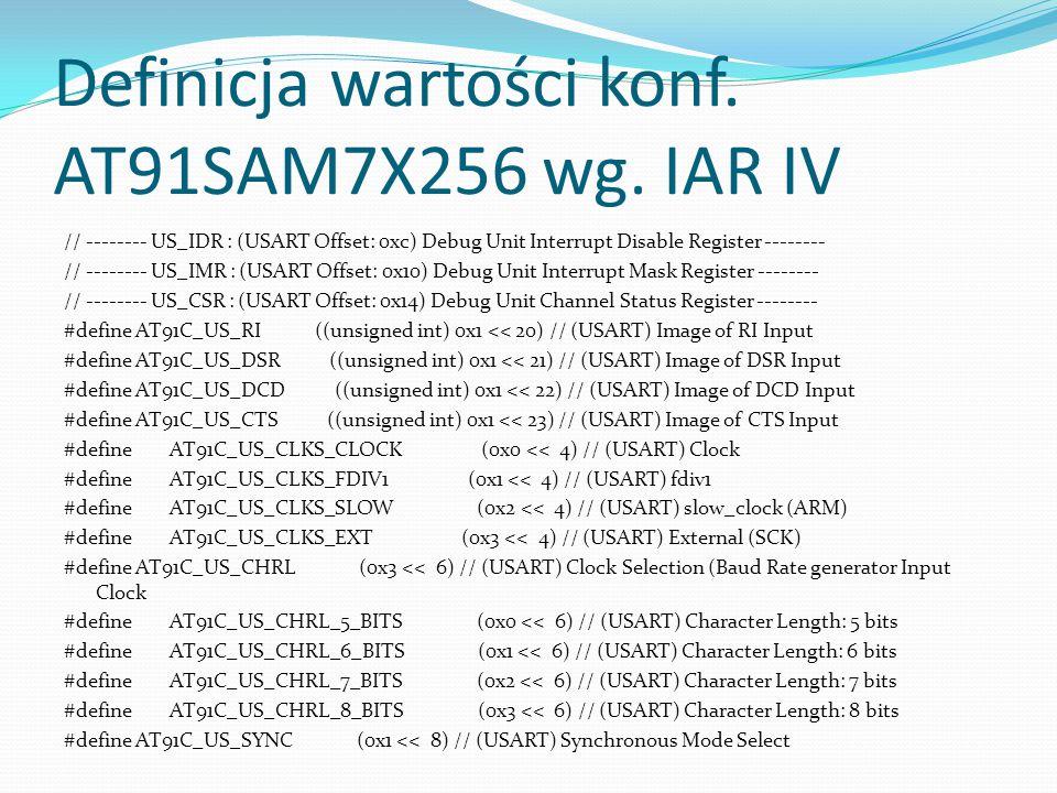 Definicja wartości konf. AT91SAM7X256 wg. IAR IV