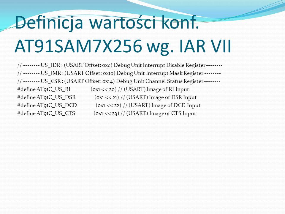 Definicja wartości konf. AT91SAM7X256 wg. IAR VII
