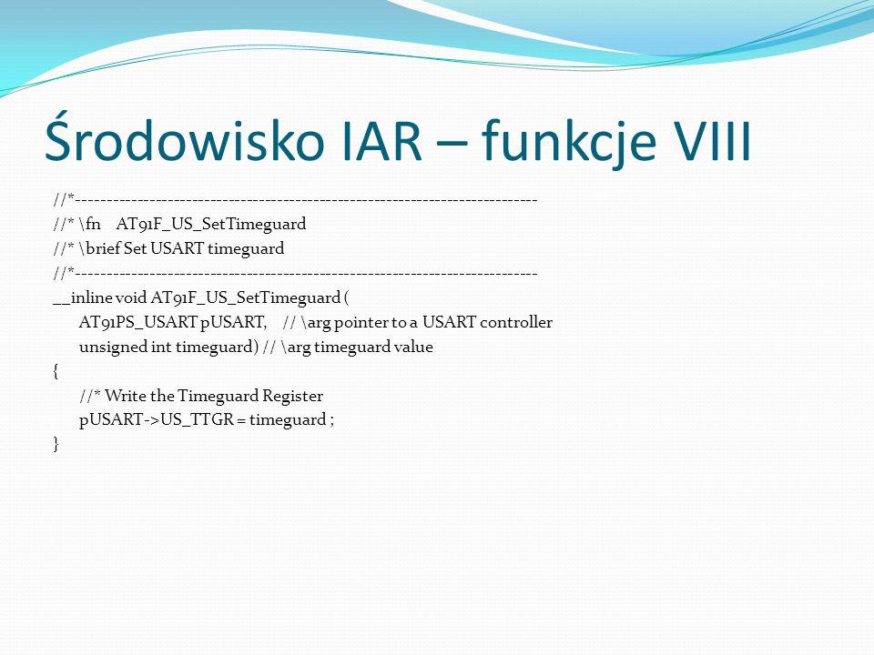 Środowisko IAR – funkcje VIII