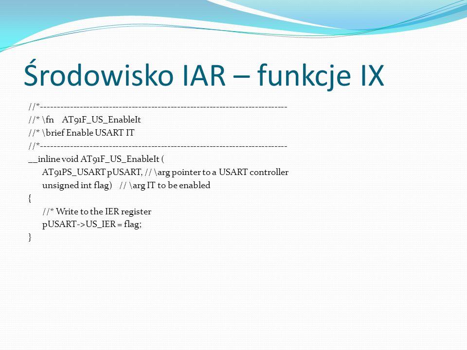 Środowisko IAR – funkcje IX