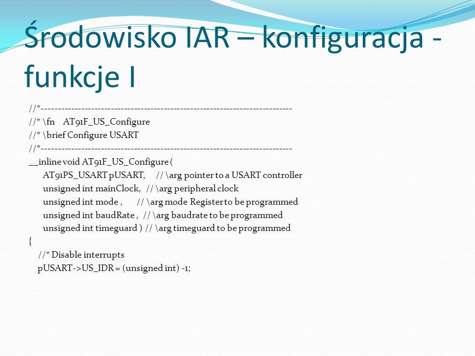 Środowisko IAR – konfiguracja - funkcje I