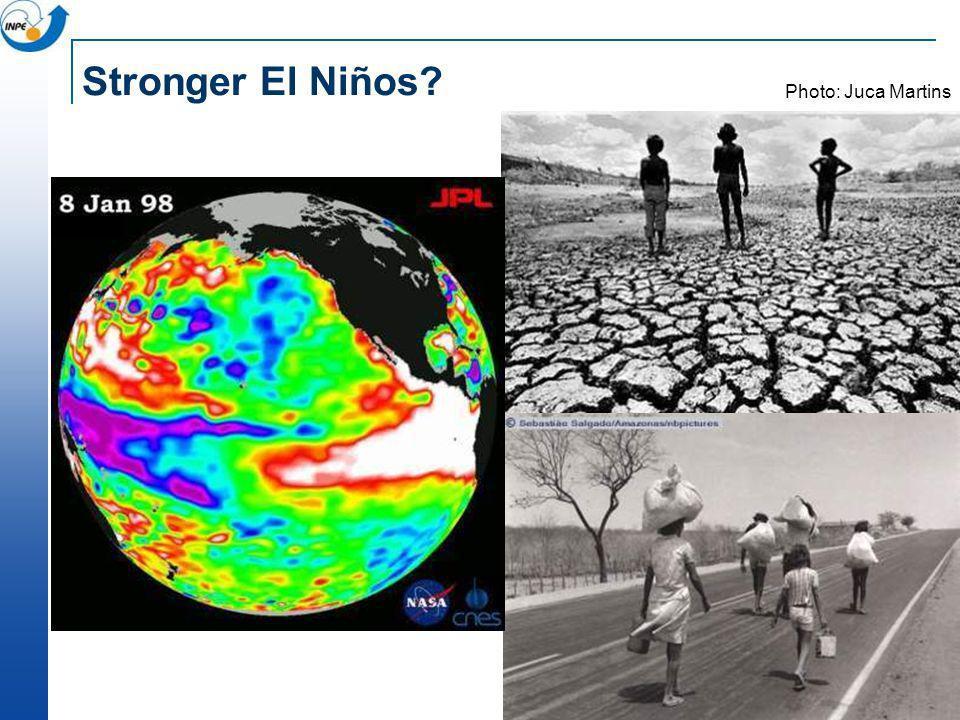 Stronger El Niños Photo: Juca Martins