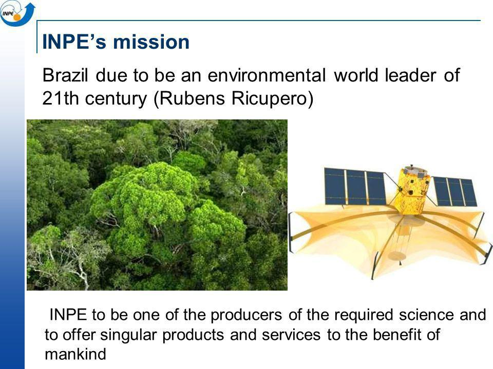 INPE's mission Brazil due to be an environmental world leader of 21th century (Rubens Ricupero)