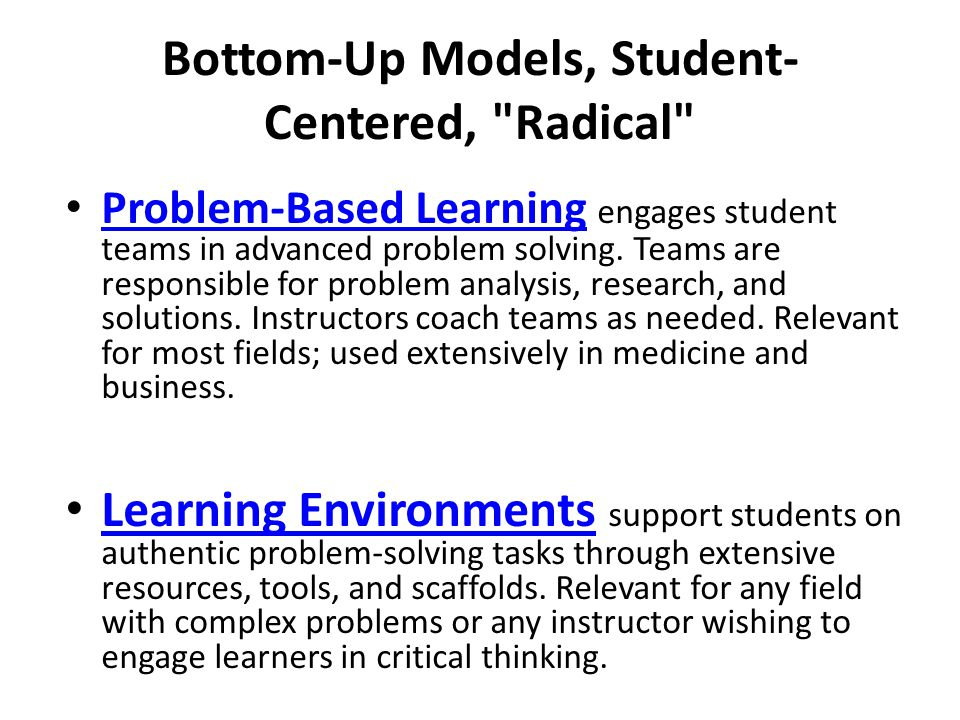 Bottom-Up Models, Student-Centered, Radical