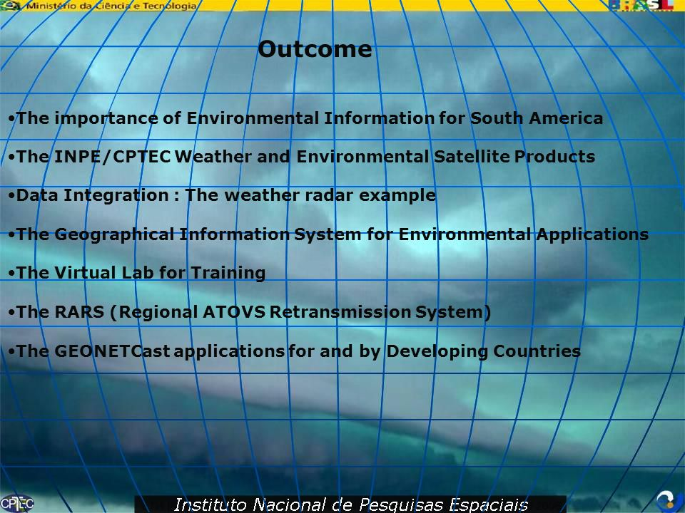 Outcome The importance of Environmental Information for South America