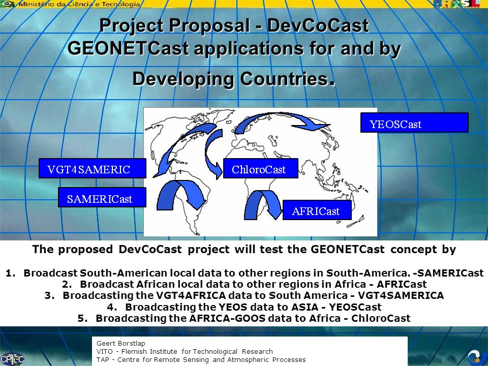 Project Proposal - DevCoCast GEONETCast applications for and by Developing Countries.