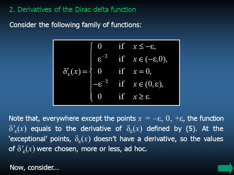 2. Derivatives of the Dirac delta function