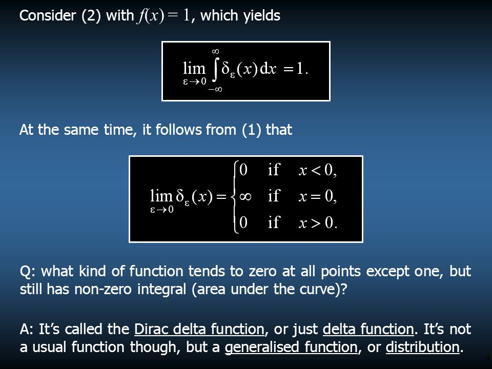 Consider (2) with f(x) = 1, which yields