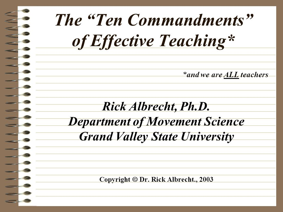 The Ten Commandments of Effective Teaching*