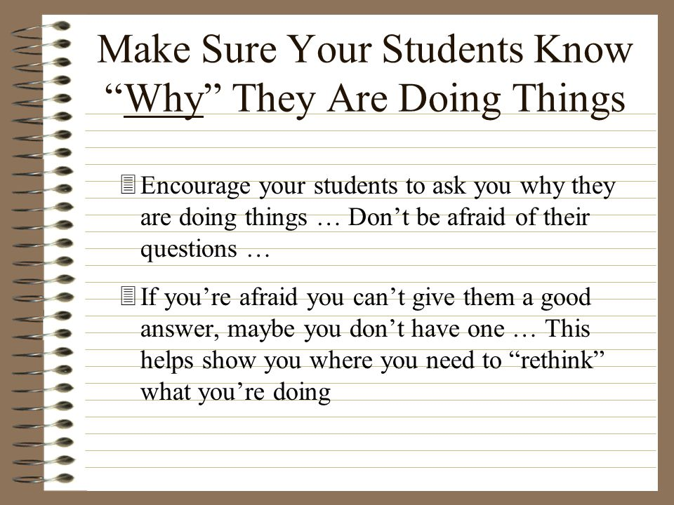 Make Sure Your Students Know Why They Are Doing Things