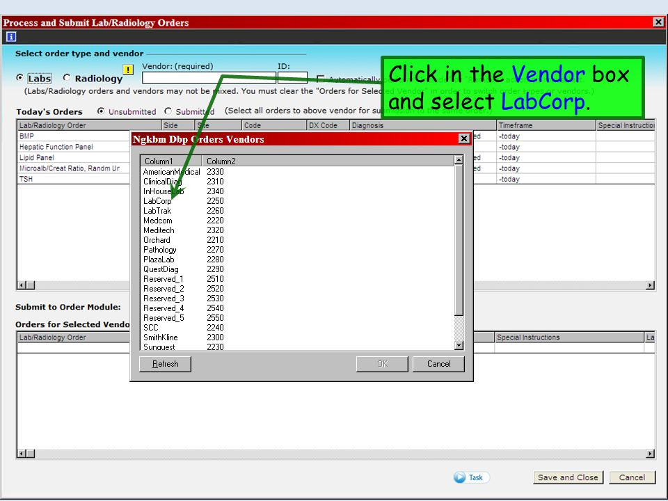 Click in the Vendor box and select LabCorp.