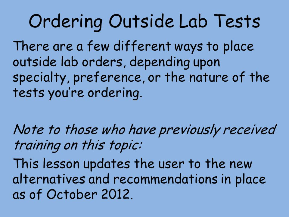 Ordering Outside Lab Tests