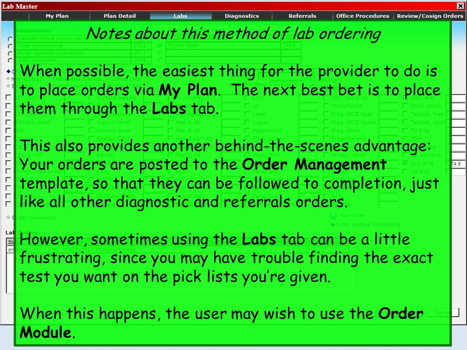 Notes about this method of lab ordering