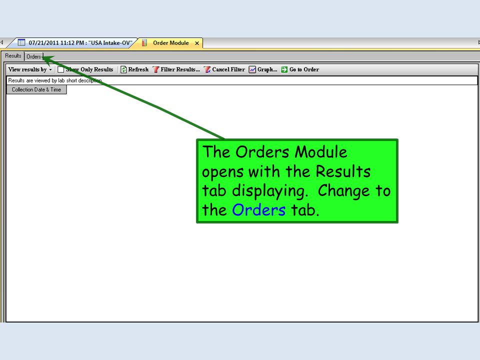 The Orders Module opens with the Results tab displaying