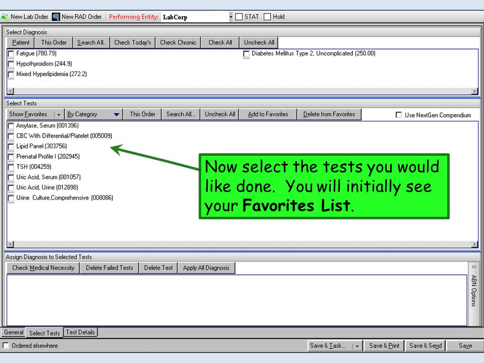 Now select the tests you would like done