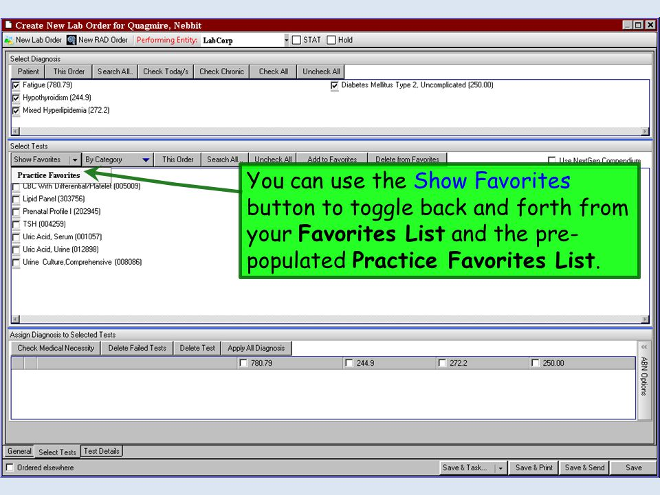 You can use the Show Favorites button to toggle back and forth from your Favorites List and the pre-populated Practice Favorites List.
