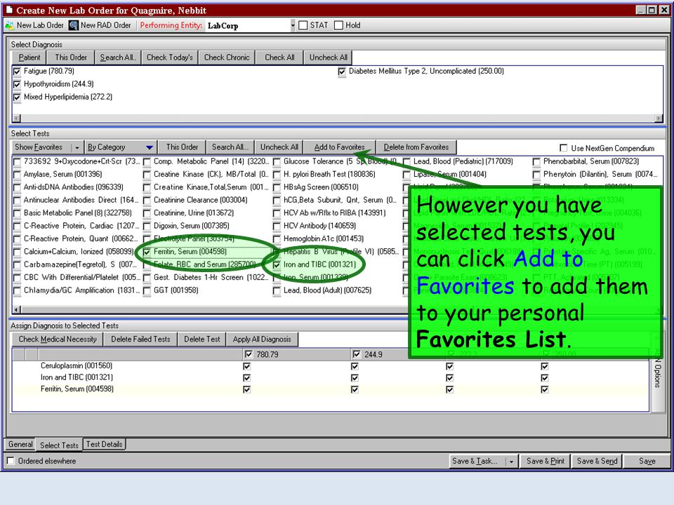 However you have selected tests, you can click Add to Favorites to add them to your personal Favorites List.
