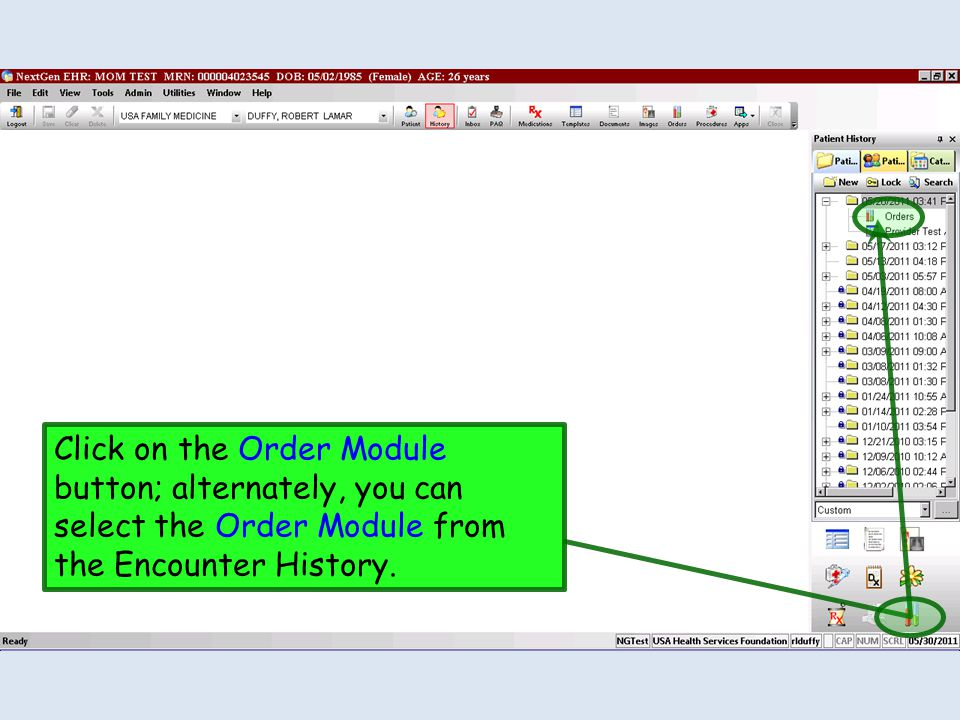 Click on the Order Module button; alternately, you can select the Order Module from the Encounter History.
