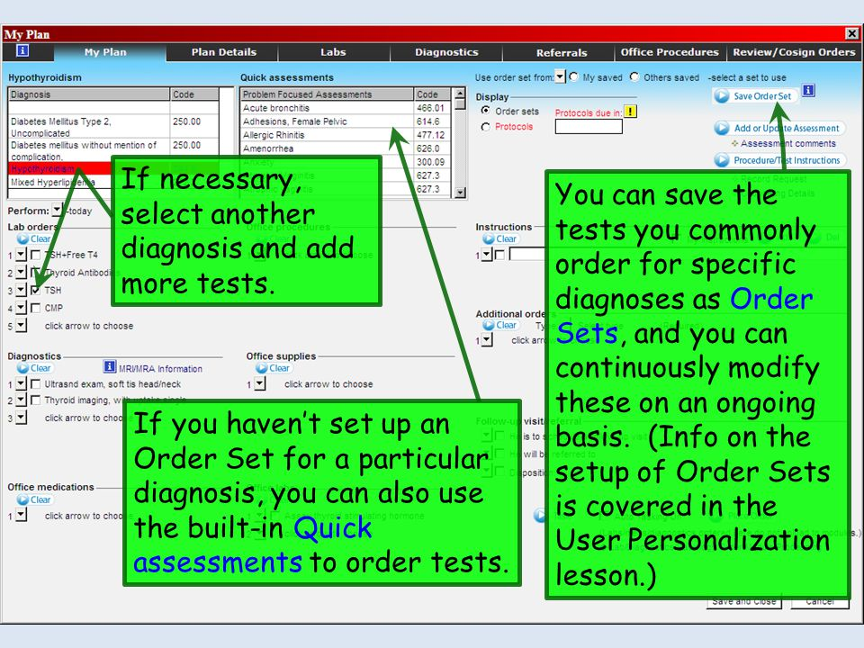 If necessary, select another diagnosis and add more tests.