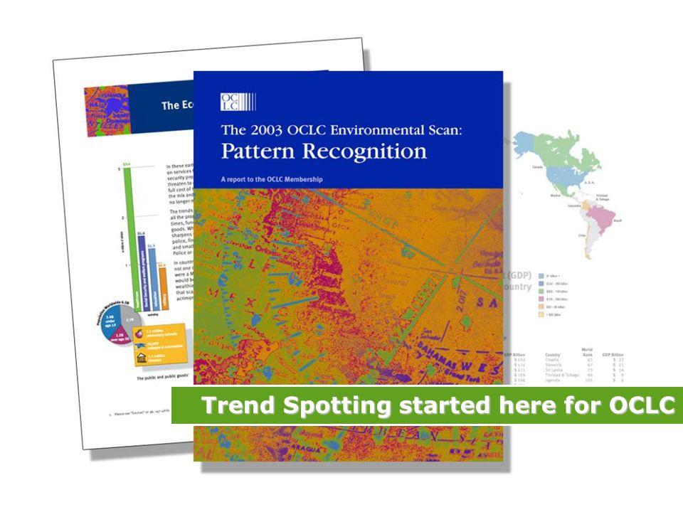 Trend Spotting started here for OCLC
