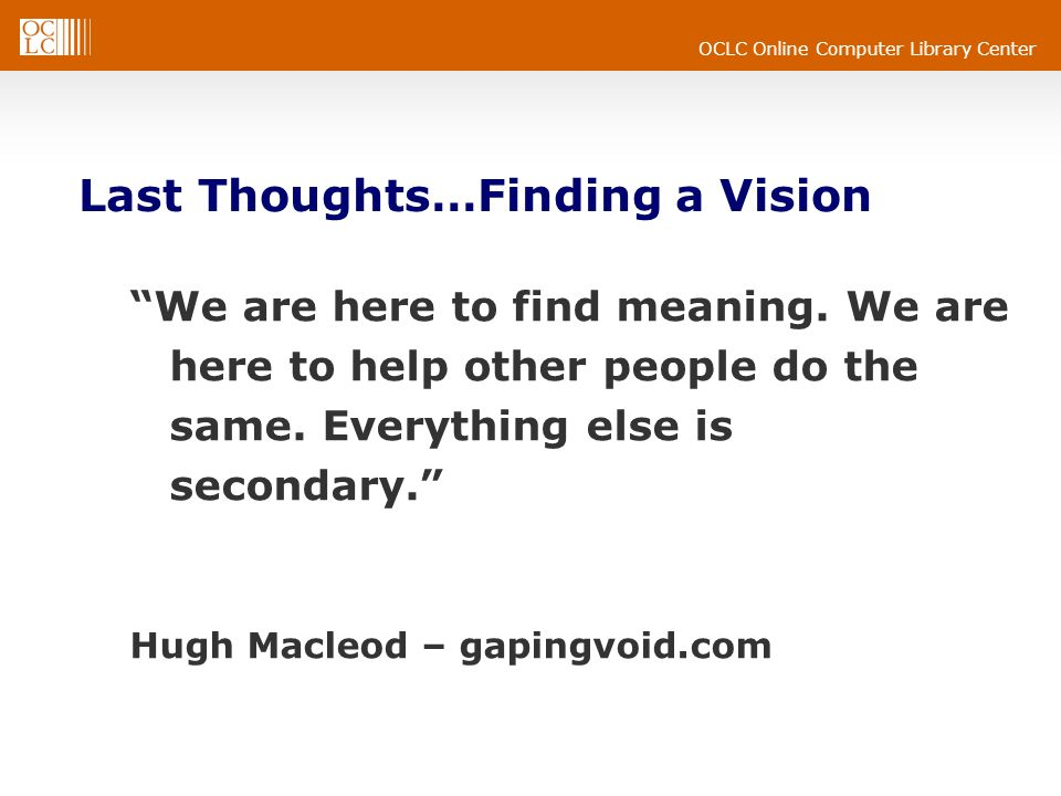 Last Thoughts…Finding a Vision