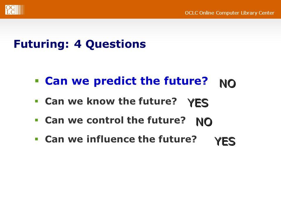 Can we predict the future NO