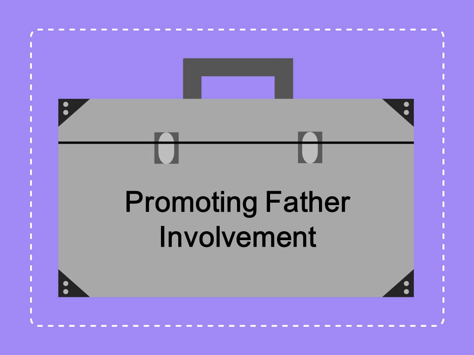 Promoting Father Involvement