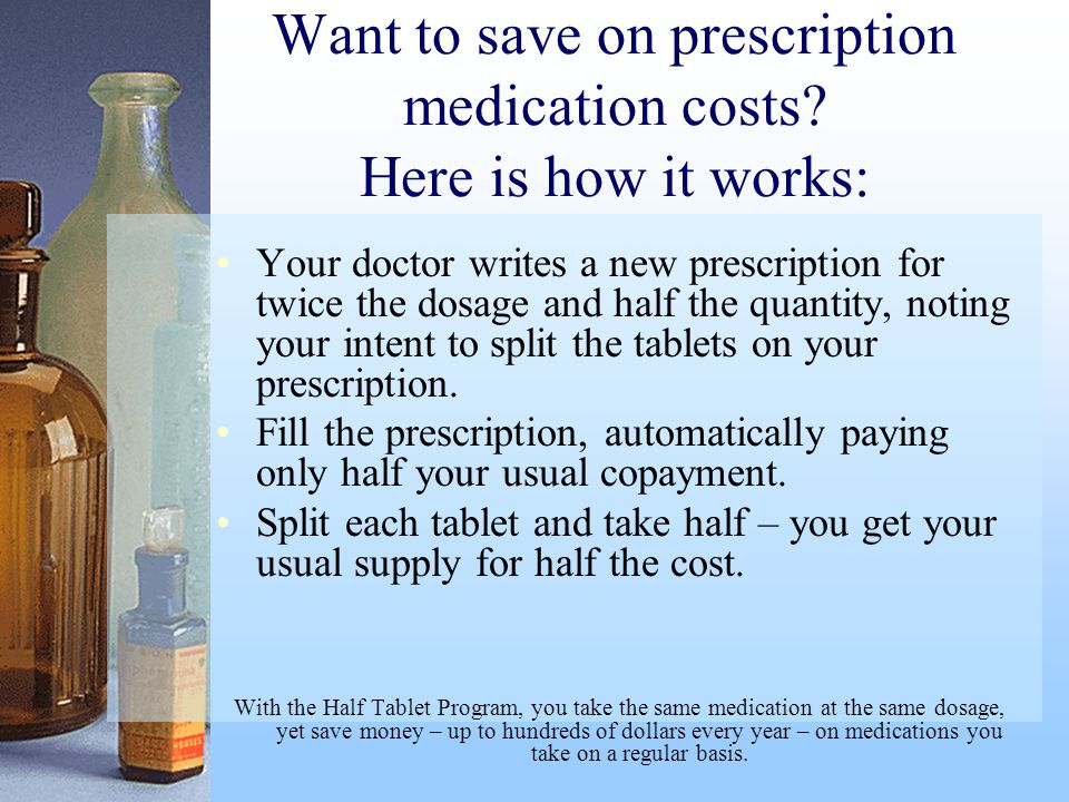 Want to save on prescription medication costs Here is how it works: