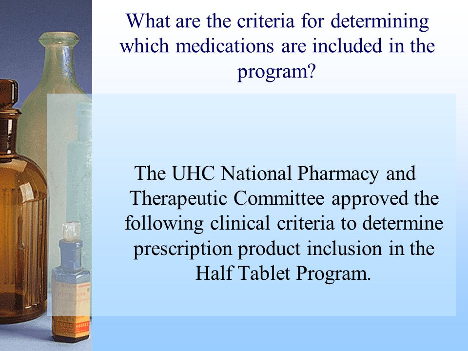 What are the criteria for determining which medications are included in the program