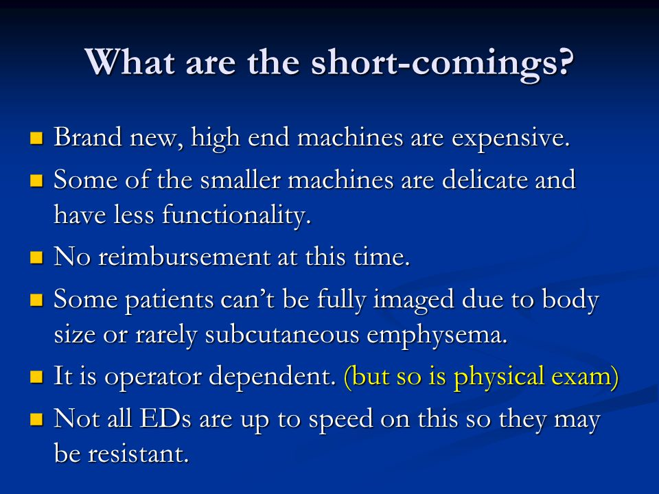 What are the short-comings