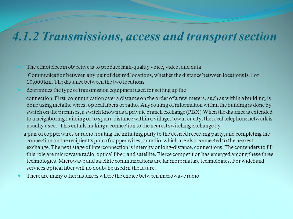 4.1.2 Transmissions, access and transport section