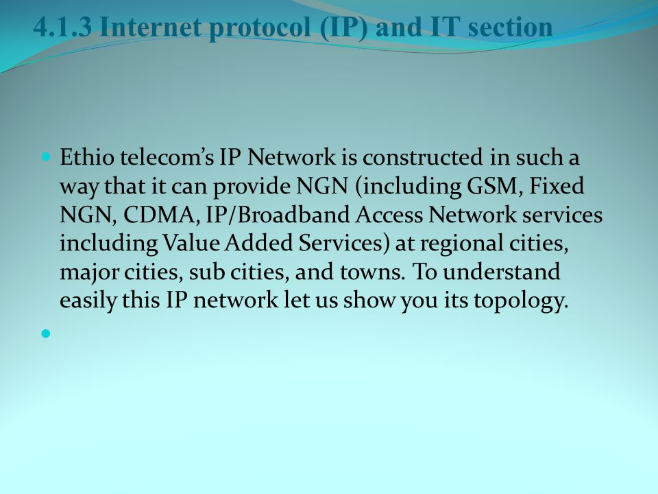 4.1.3 Internet protocol (IP) and IT section