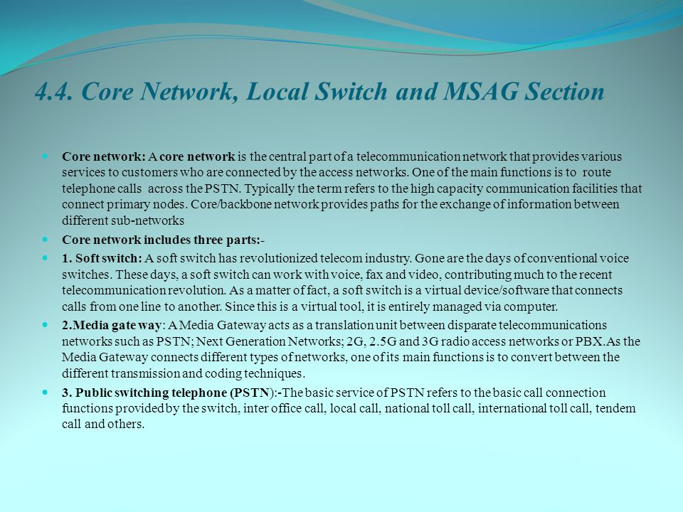 4.4. Core Network, Local Switch and MSAG Section