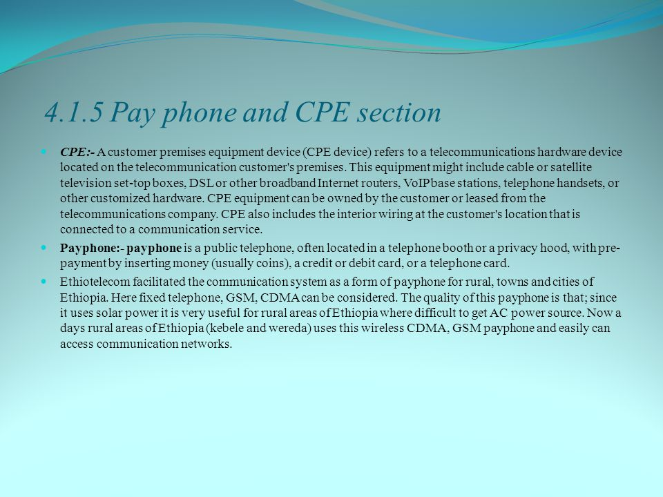 4.1.5 Pay phone and CPE section