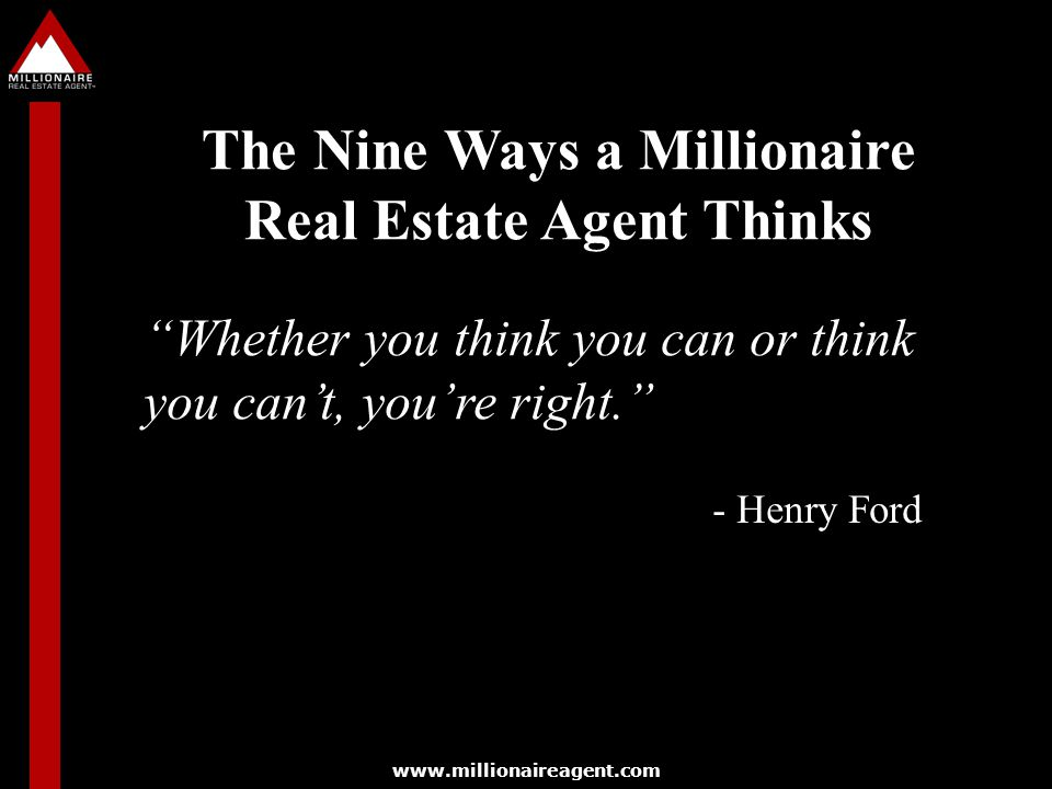 The Nine Ways a Millionaire Real Estate Agent Thinks