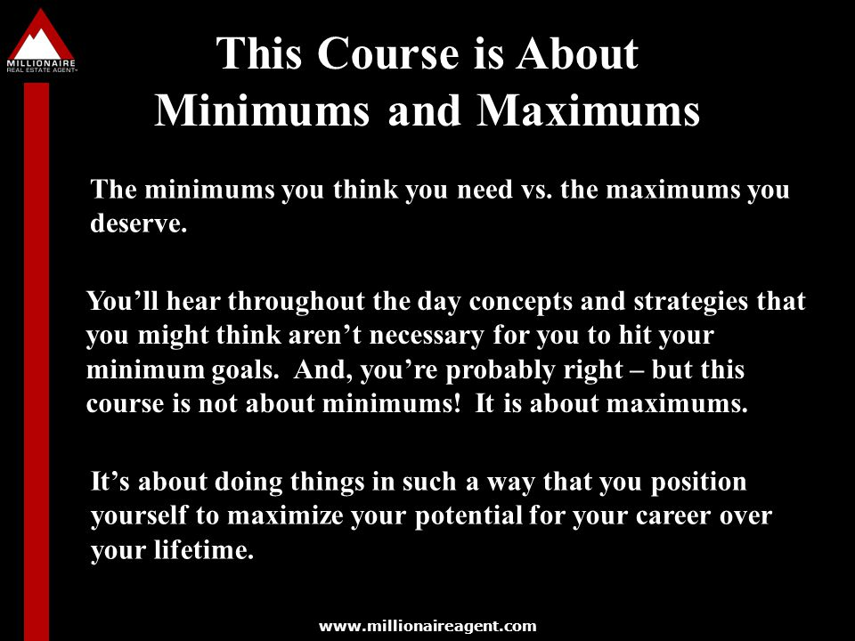 This Course is About Minimums and Maximums