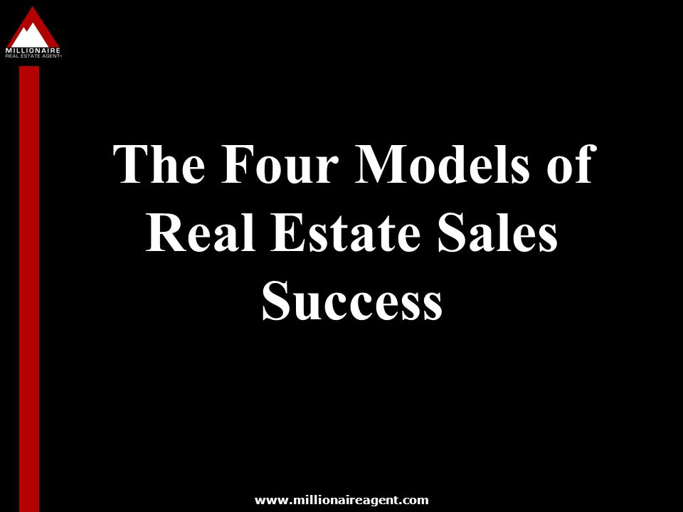 The Four Models of Real Estate Sales Success