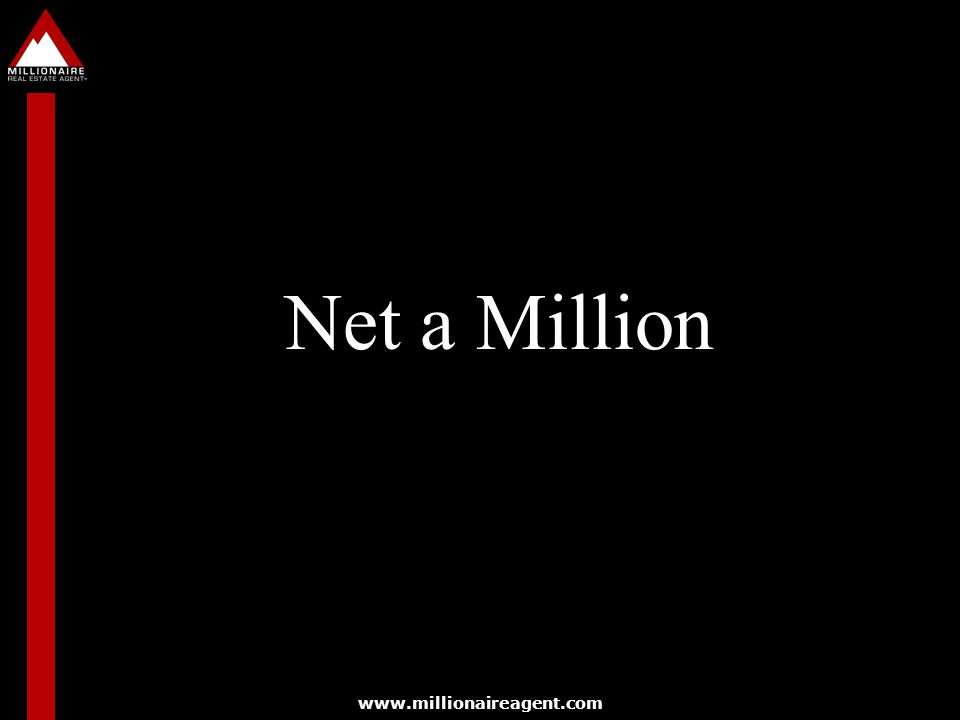 Net a Million www.millionaireagent.com